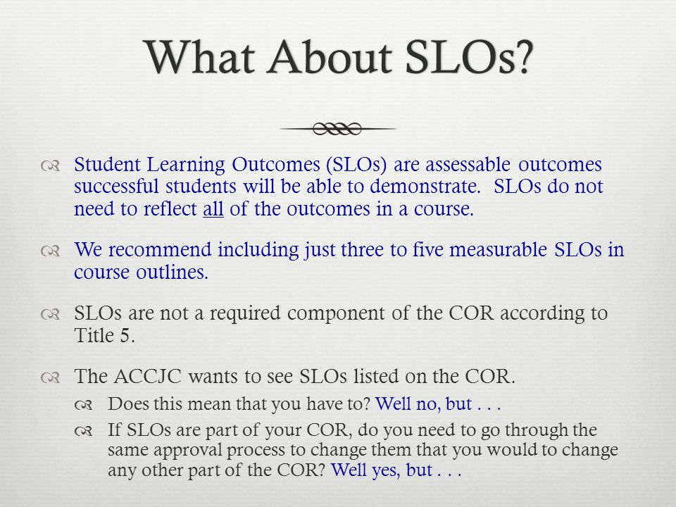 What About SLOs?What About SLOs.