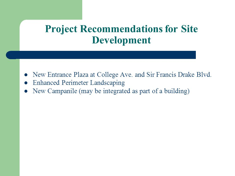 Project Recommendations for Site Development New Entrance Plaza at College Ave.