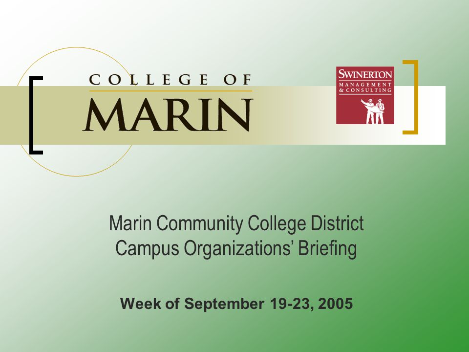 Marin Community College District Campus Organizations' Briefing Week of September 19-23, 2005