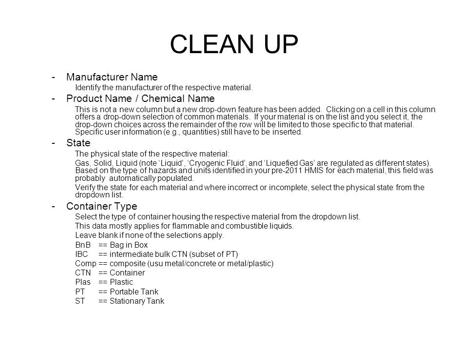 CLEAN UP -Manufacturer Name Identify the manufacturer of the respective material.