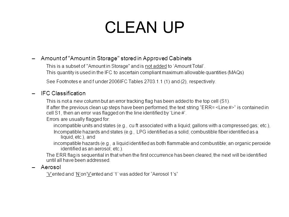 CLEAN UP –Amount of Amount in Storage stored in Approved Cabinets This is a subset of Amount in Storage and is not added to 'Amount Total'.