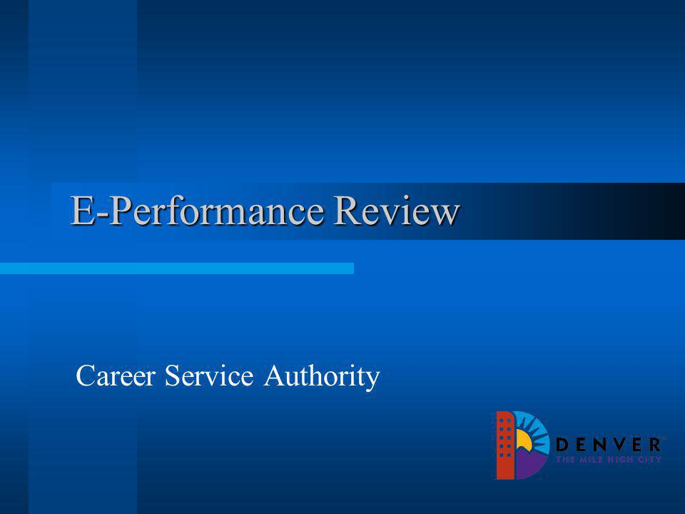 E-Performance Review Career Service Authority