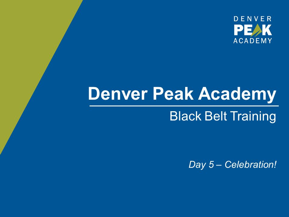Denver Peak Academy Black Belt Training Day 5 – Celebration!