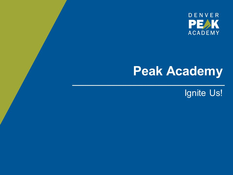 Peak Academy Ignite Us!