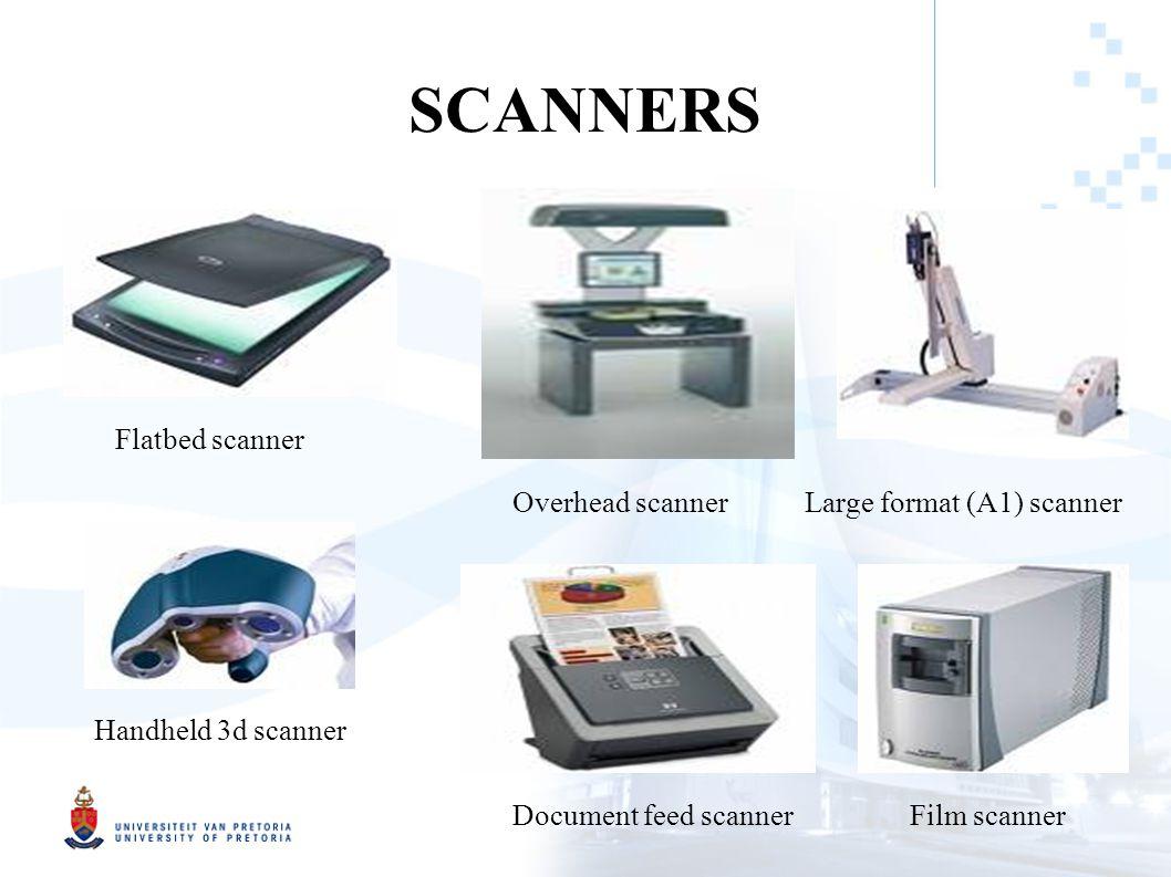 SCANNERS Flatbed scanner Overhead scanner Handheld 3d scanner Document feed scanner Large format (A1) scanner Film scanner