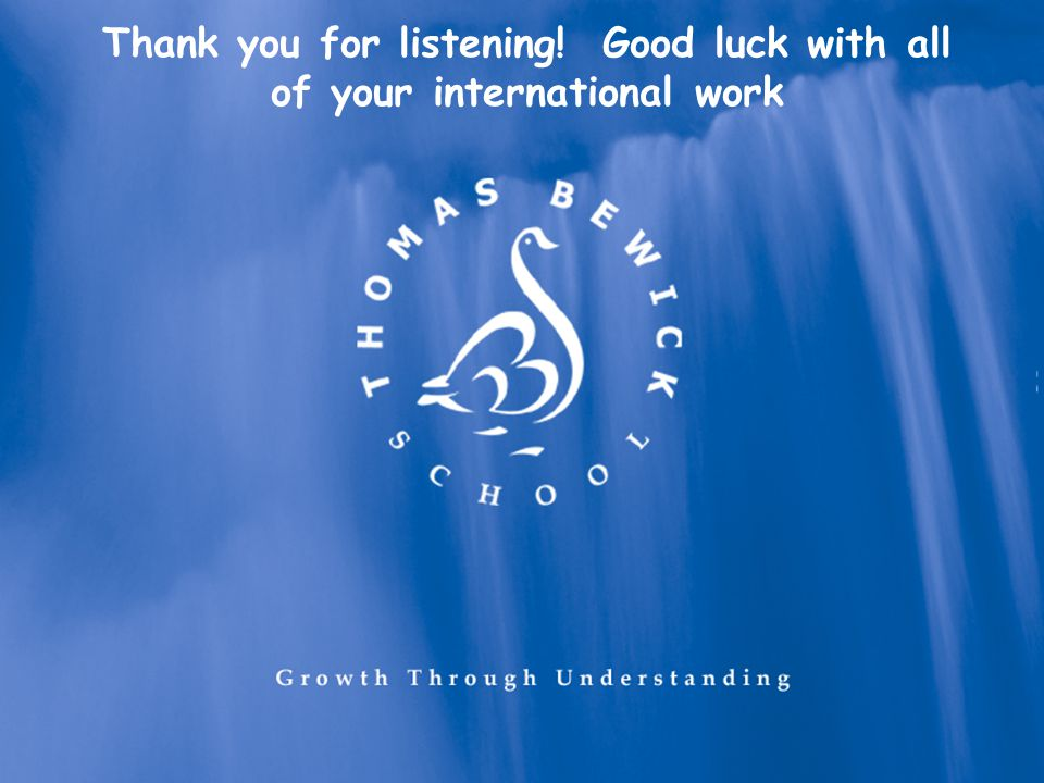 Thank you for listening! Good luck with all of your international work