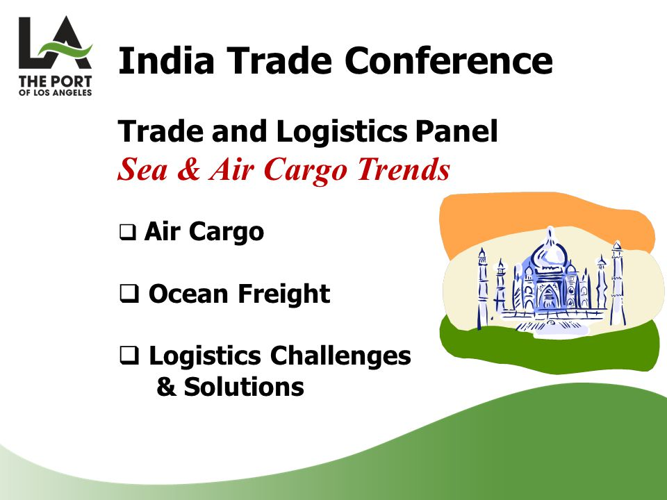 India Trade Conference Trade and Logistics Panel Sea & Air Cargo Trends  Air Cargo  Ocean Freight  Logistics Challenges & Solutions