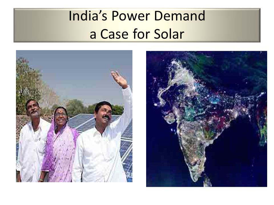 India's Power Demand a Case for Solar
