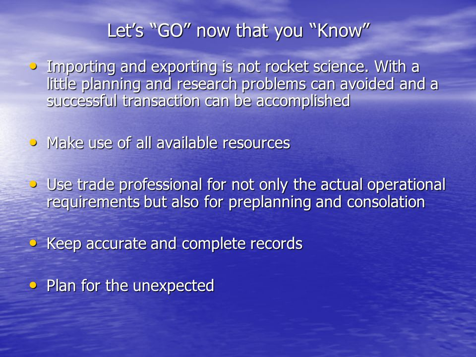 Let's GO now that you Know Importing and exporting is not rocket science.