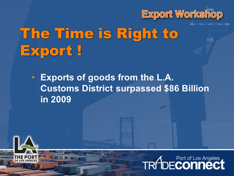 Exports of goods from the L.A.
