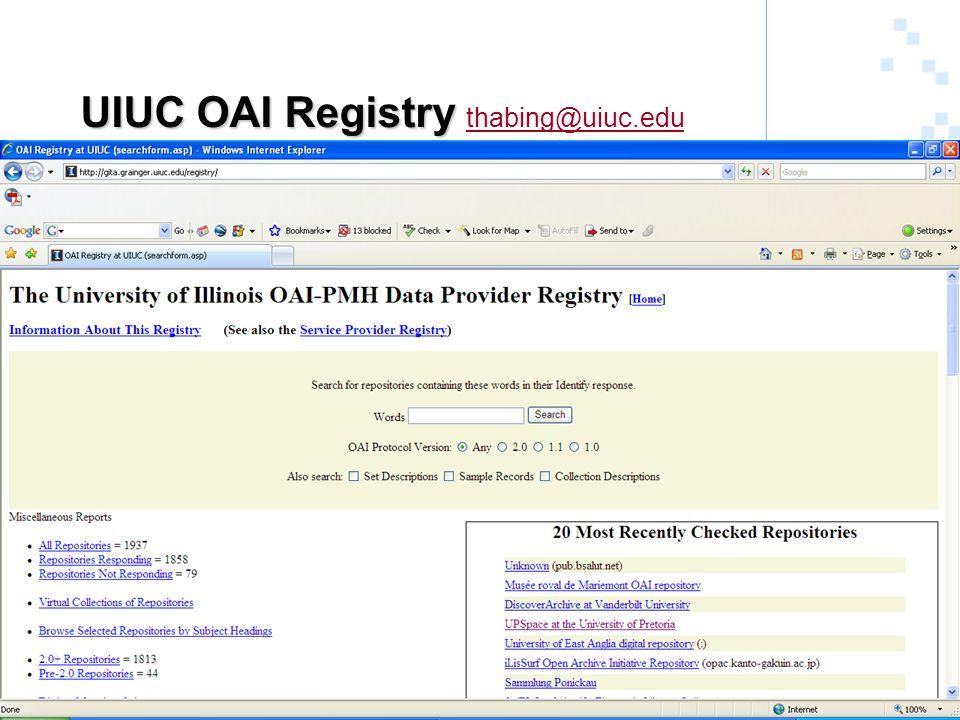 UIUC OAI Registry UIUC OAI Registry thabing@uiuc.edu thabing@uiuc.edu
