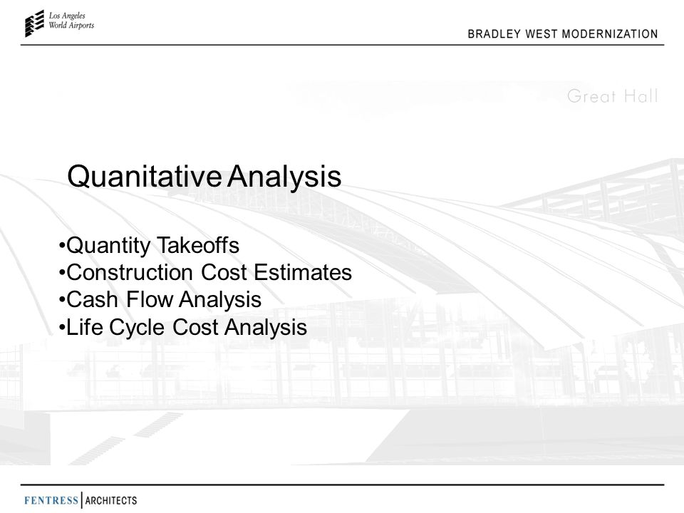 Quanitative Analysis Quantity Takeoffs Construction Cost Estimates Cash Flow Analysis Life Cycle Cost Analysis