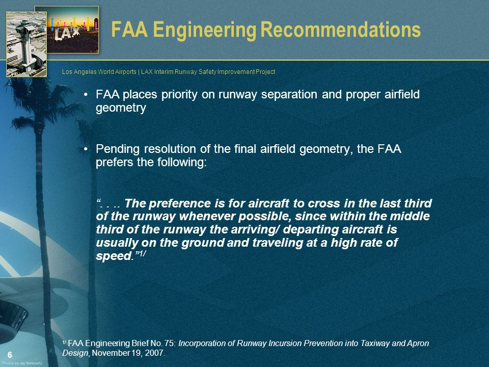 7 Los Angeles World Airports | LAX Interim Runway Safety Improvement Project Existing North Airfield System