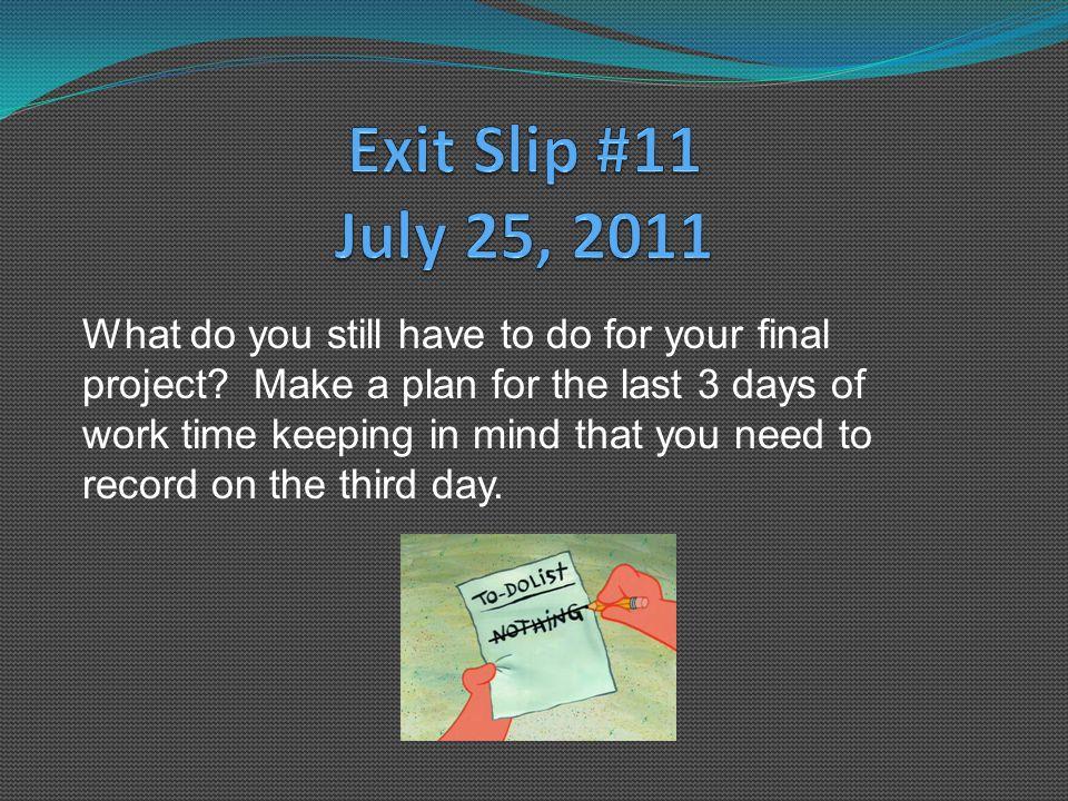 Week 3 Exit Slips