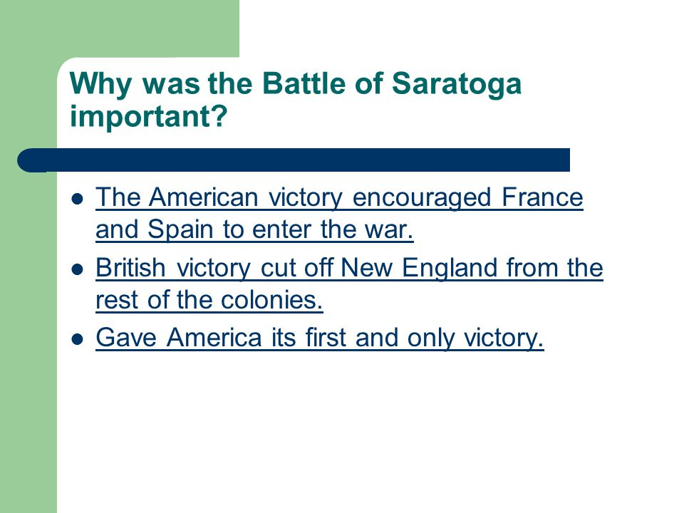 Why was the Battle of Saratoga important.
