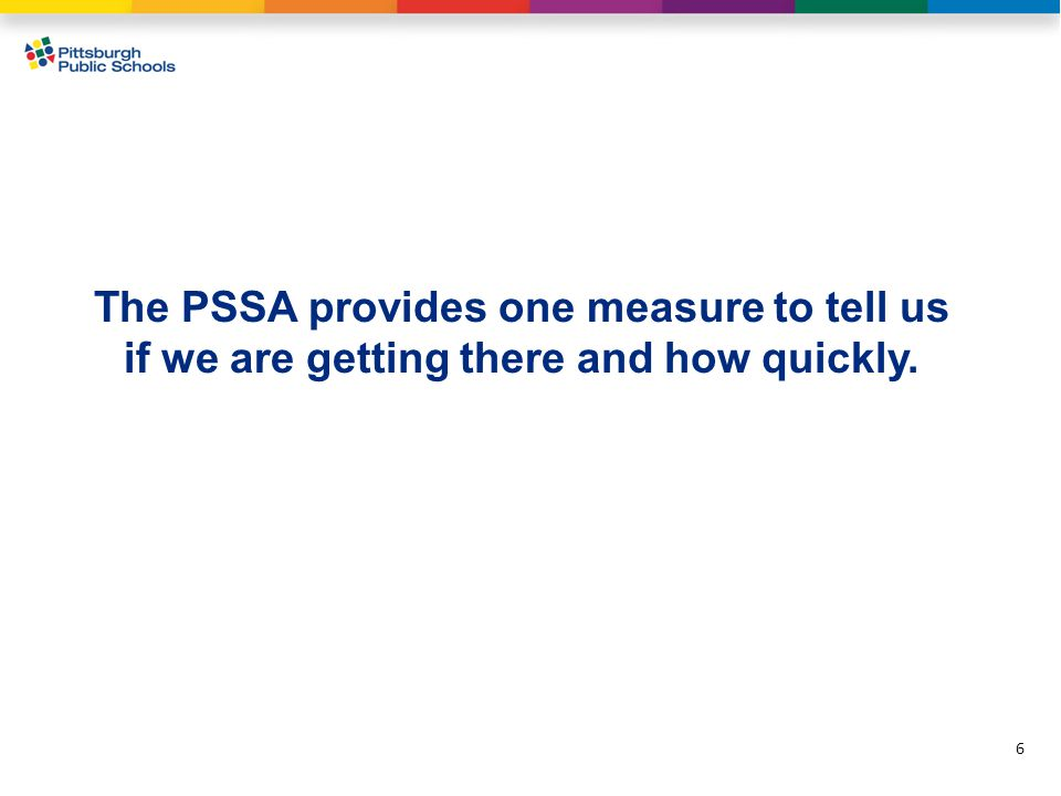 17 Adequate Yearly Progress (AYP) uses PSSA data as well as other indicators to provide a measure of progress for the District and all schools.