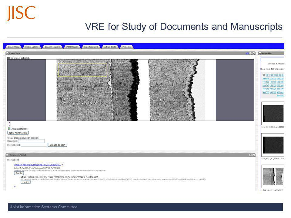 Joint Information Systems Committee VRE for Study of Documents and Manuscripts