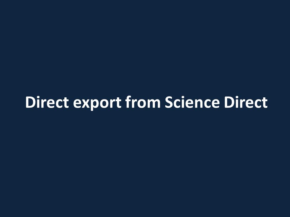 Direct export from Science Direct