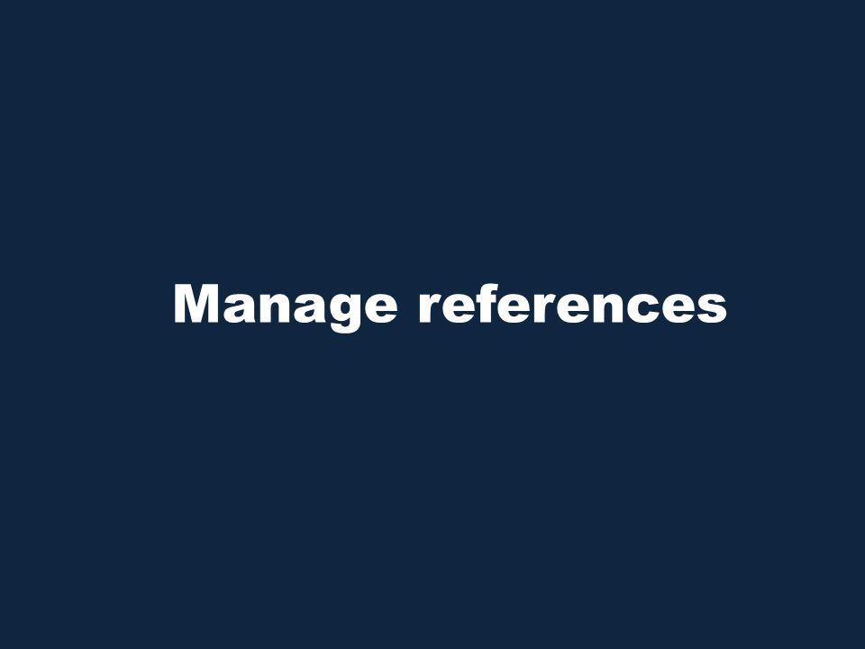 Manage references