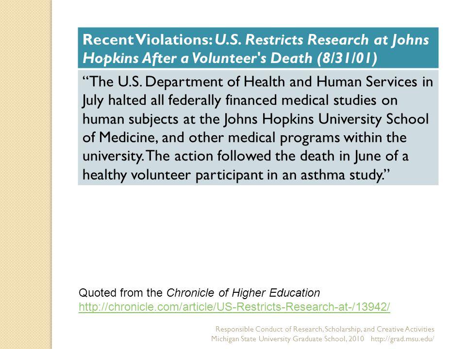 Responsible Conduct of Research, Scholarship, and Creative Activities Michigan State University Graduate School, 2010 http://grad.msu.edu/ Recent Violations: U.S.