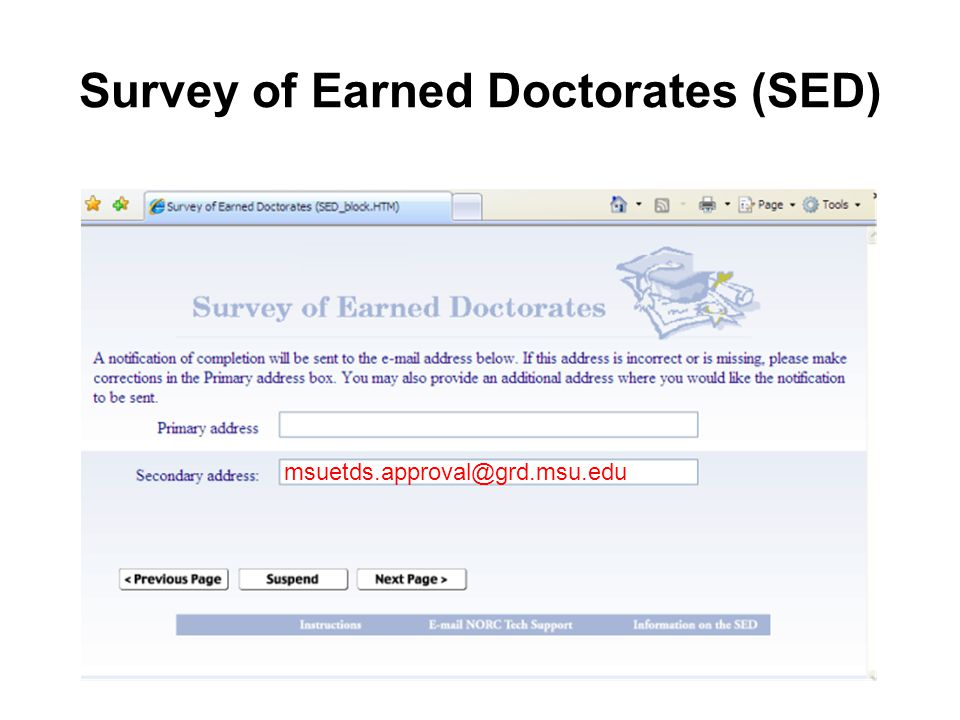 Survey of Earned Doctorates (SED) msuetds.approval@grd.msu.edu