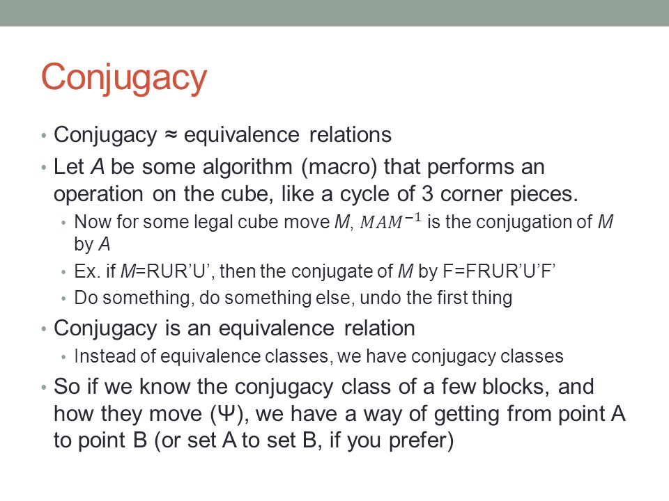 Conjugacy