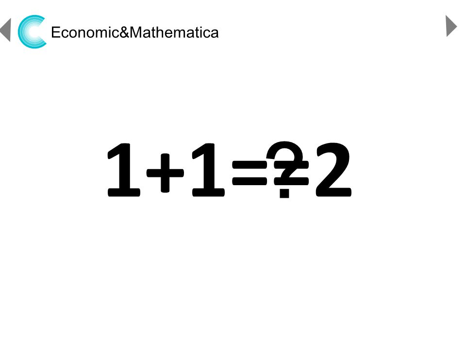 http://www.ppthi-hoo.com Economic&Mathematica 1+1==2 ?