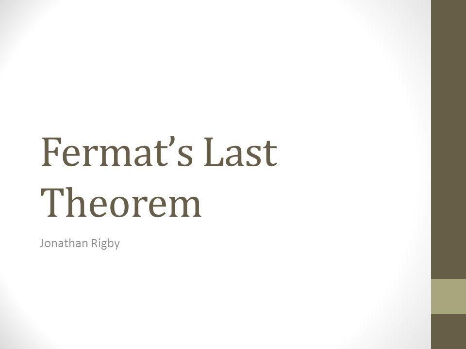 Fermat's Last Theorem Jonathan Rigby