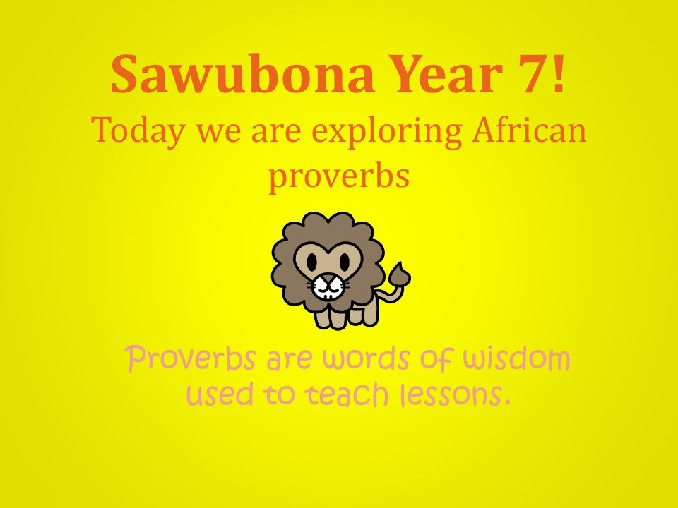Sawubona Year 7.