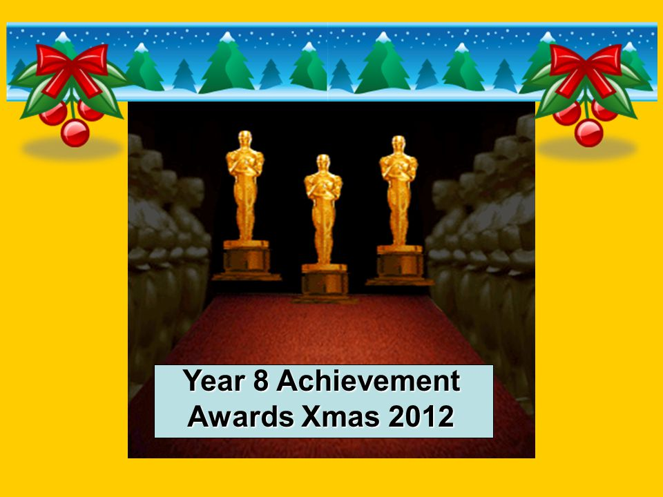 Year 8 Achievement Awards Xmas 2012