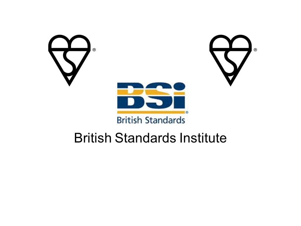 B.S.I. British Standards Institute