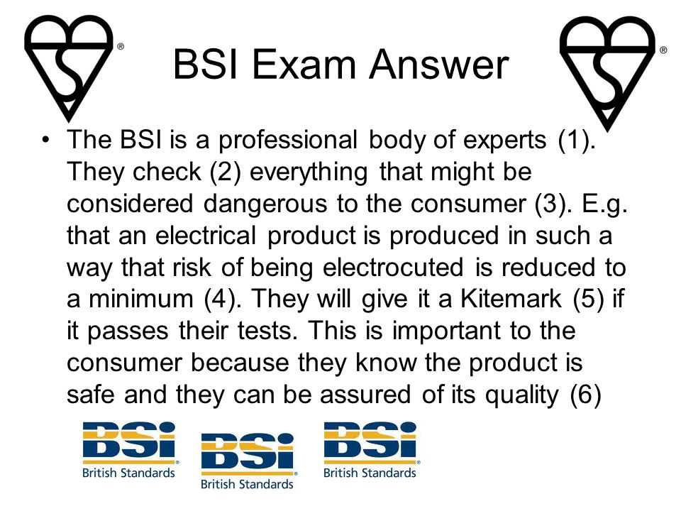 BSI Exam Answer The BSI is a professional body of experts (1).