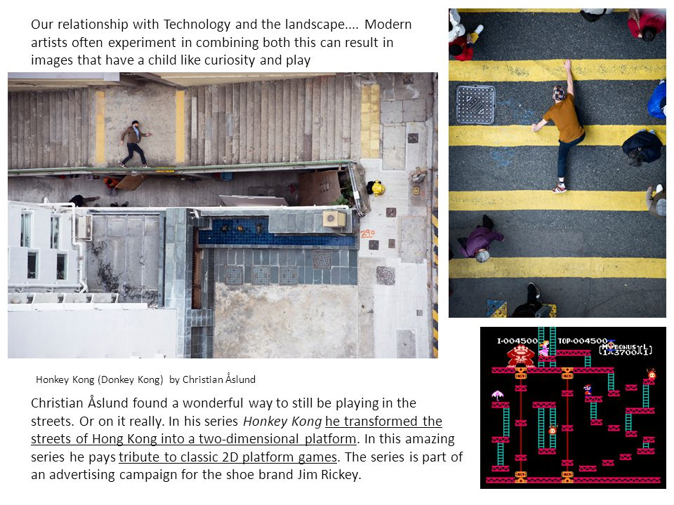 Honkey Kong (Donkey Kong) by Christian Åslund Christian Åslund found a wonderful way to still be playing in the streets. Or on it really. In his serie