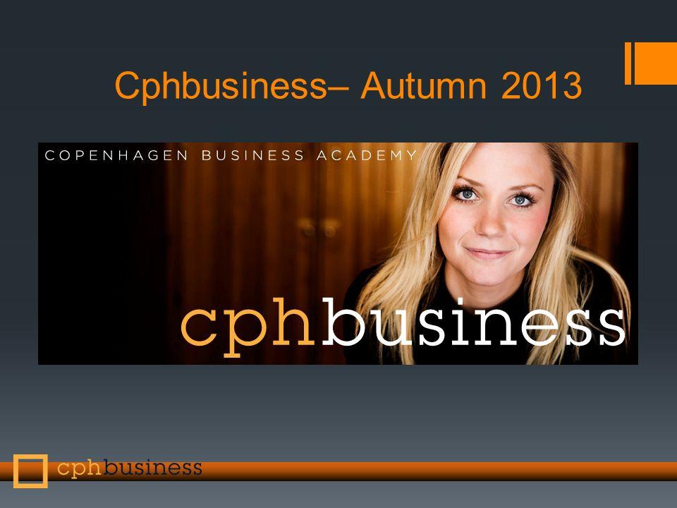 Cphbusiness– Autumn 2013