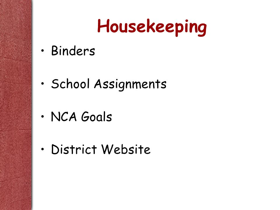 Housekeeping Binders School Assignments NCA Goals District Website