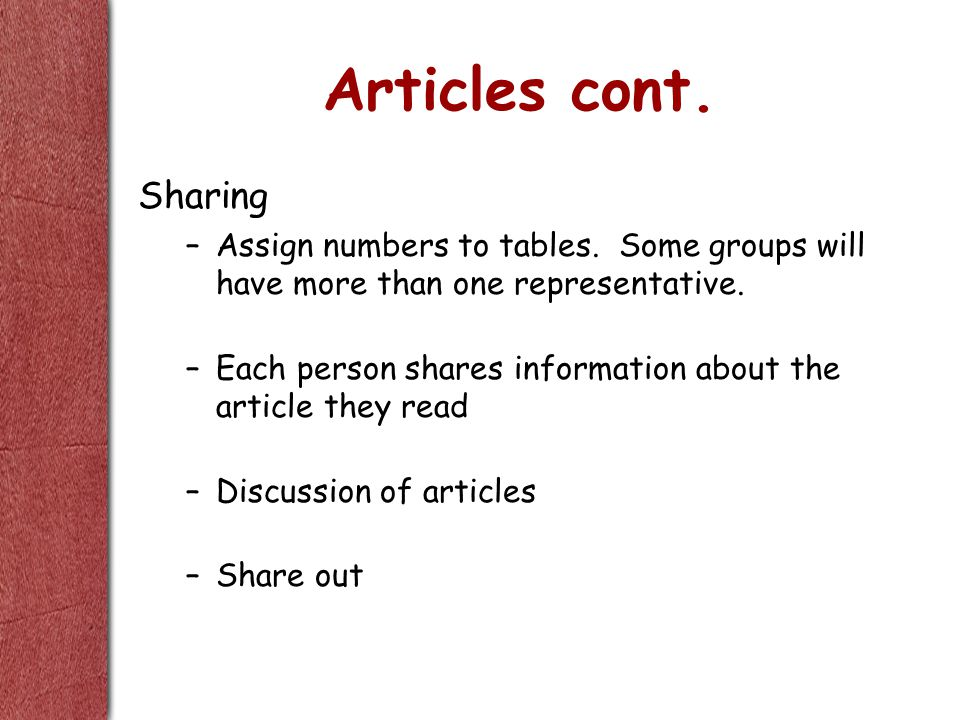Articles cont. Sharing –Assign numbers to tables.