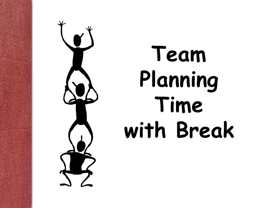 Team Planning Time with Break