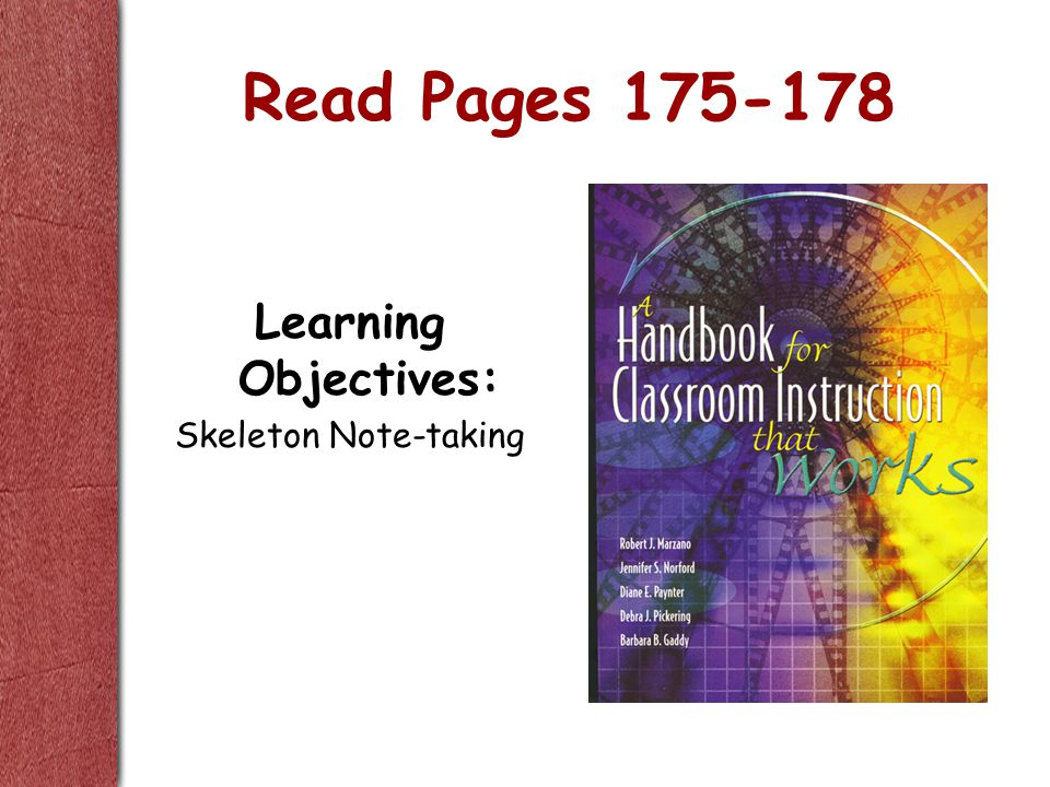 Read Pages 175-178 Learning Objectives: Skeleton Note-taking