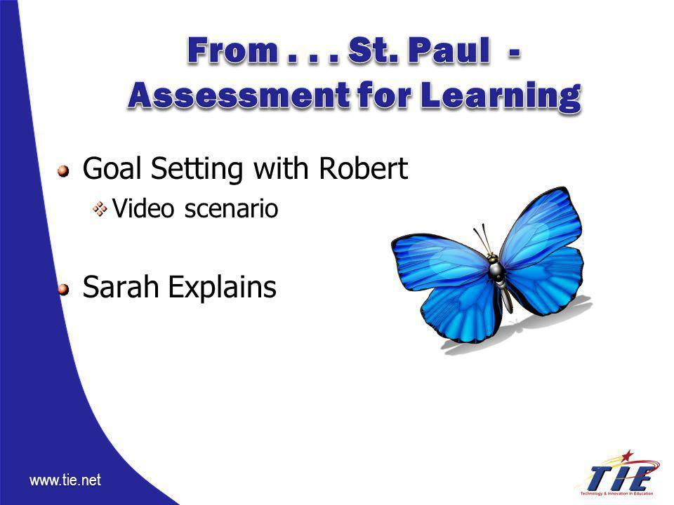 www.tie.net Goal Setting with Robert Video scenario Sarah Explains