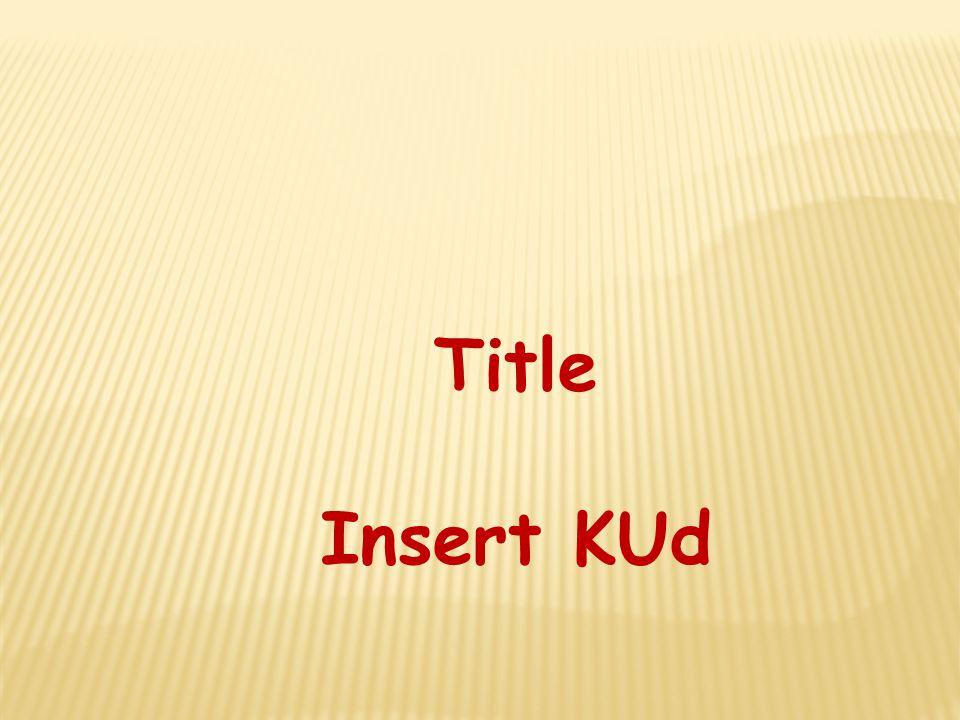 Title Insert KUd