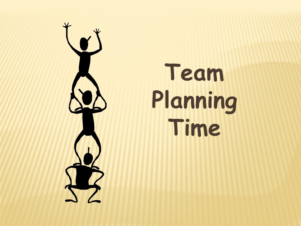 Team Planning Time