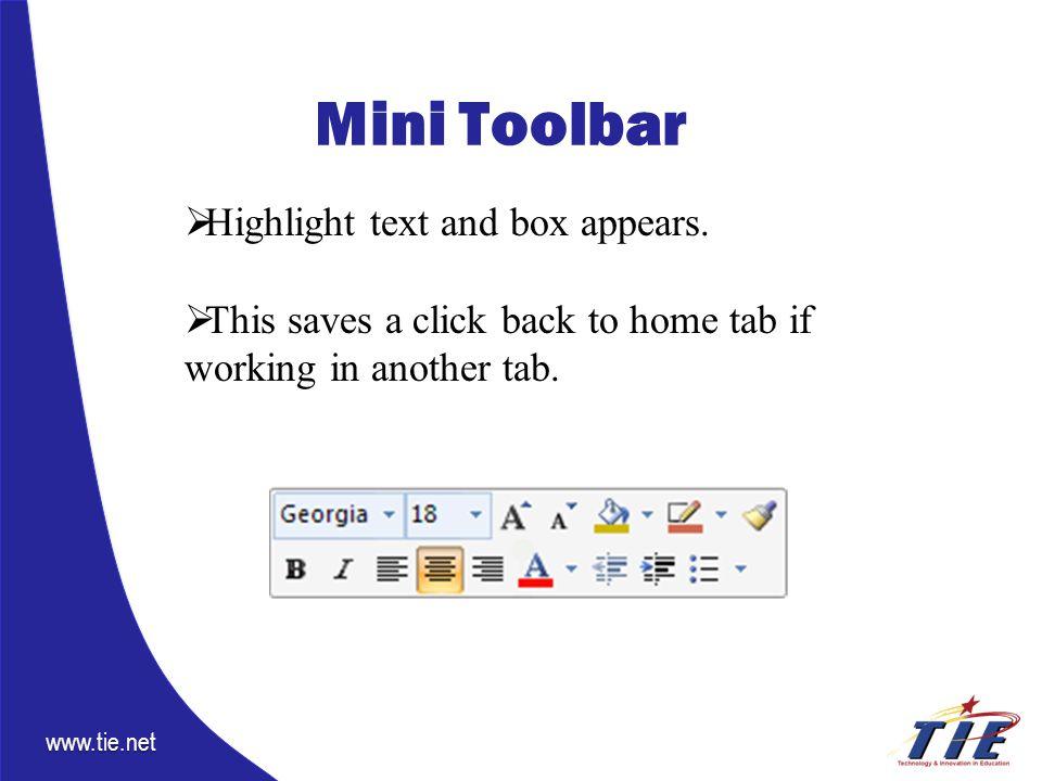 www.tie.net Mini Toolbar  Highlight text and box appears.