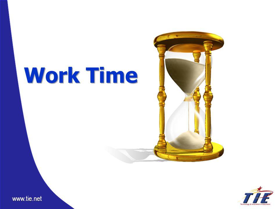 www.tie.net Work Time