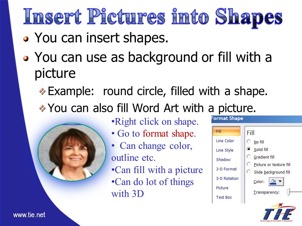 www.tie.net You can insert shapes.