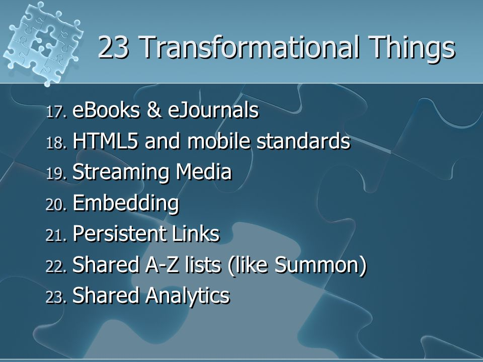 17. eBooks & eJournals 18. HTML5 and mobile standards 19.