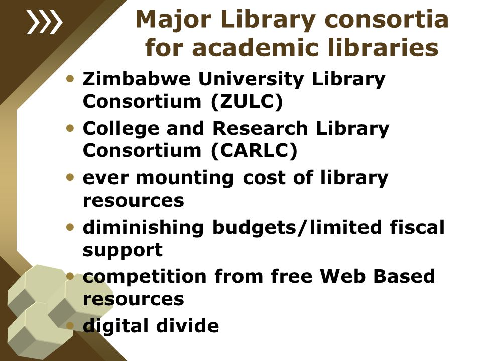 Major Library consortia for academic libraries Zimbabwe University Library Consortium (ZULC) College and Research Library Consortium (CARLC) ever moun