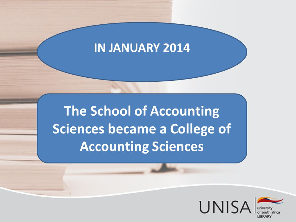 IN JANUARY 2014 The School of Accounting Sciences became a College of Accounting Sciences
