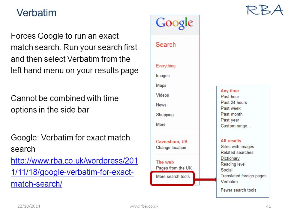 Verbatim Forces Google to run an exact match search. Run your search first and then select Verbatim from the left hand menu on your results page Canno