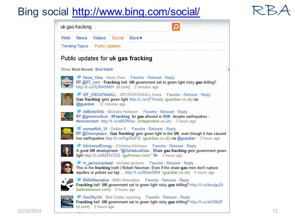 Bing social http://www.bing.com/social/http://www.bing.com/social/ 22/10/2014www.rba.co.uk71