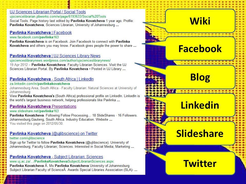 Wiki Facebook Blog Linkedin Slideshare Twitter